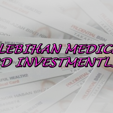 Kelebihan Medical Card InvestmentLink